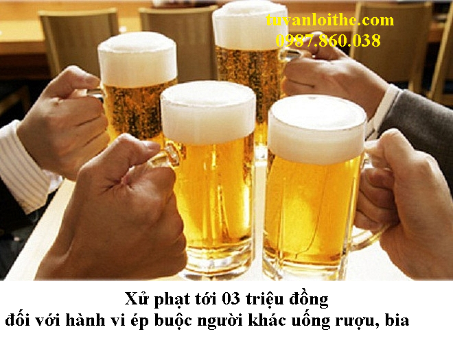 DA-CO-NGHI-DINH-117-PHAT-EP-UONG-RUOU-BIA