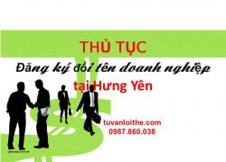 Thủ tục đăng ký đổi tên doanh nghiệp (đối với doanh nghiệp tư nhân, công ty TNHH, công ty cổ phần, công ty hợp danh) tại Hưng Yên