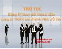 Thủ tục Đăng ký thay đổi thành viên công ty trách nhiệm hữu hạn hai thành viên trở lên tại Hưng Yên