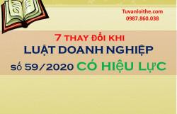 7thay đổi quan trọng khi Luật Doanh nghiệp số59/2020 có hiệu lực