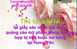 Thủ tục cấp lại giấy xác nhận nội dung quảng cáo mỹ phẩm trong trường hợp bị mất hoặc hư hỏng tại Hưng Yên