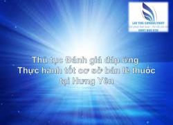 Thủ tục Đánh giá duy trì đáp ứng thực hành tốt cơ sở bán lẻ thuốc tại Hưng Yên