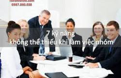 7 kỹ năng không thể thiếu khi làm việc nhóm