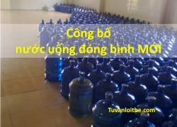 Công bố nước uống đóng bình MỚI