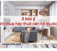 3 lưu ý khi mua hay thuê căn hộ studio