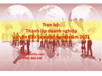 Trọn bộ: Thành lập doanh nghiệp có vốn đầu tư nước ngoài năm 2021