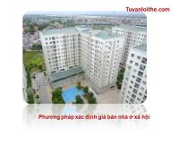Phương pháp xác định giá bán nhà ở xã hội