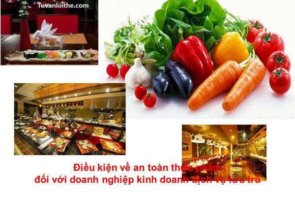 Điều kiện về an toàn thực phẩm đối với doanh nghiệp kinh doanh dịch vụ lưu trú