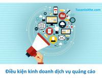 Điều kiện kinh doanh dịch vụ quảng cáo
